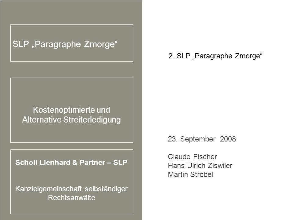 Scholl Lienhard & Partner – SLP