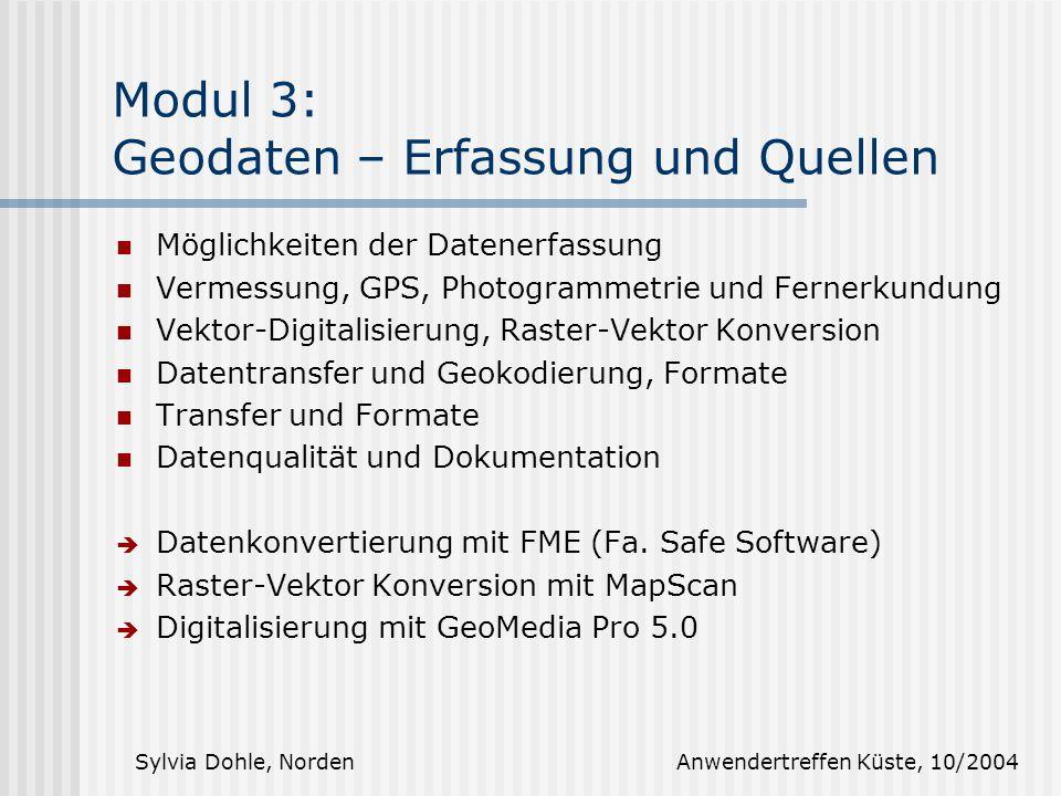 Modul 3: Geodaten – Erfassung und Quellen