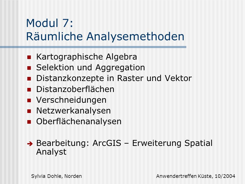 Modul 7: Räumliche Analysemethoden