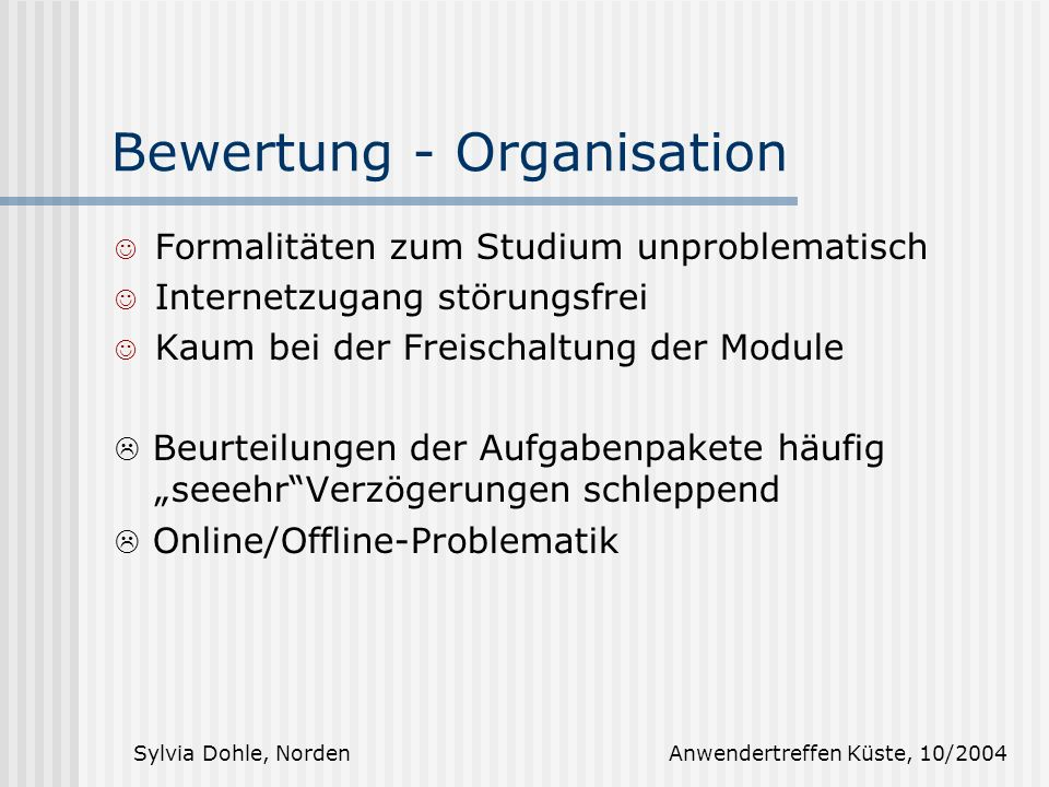Bewertung - Organisation