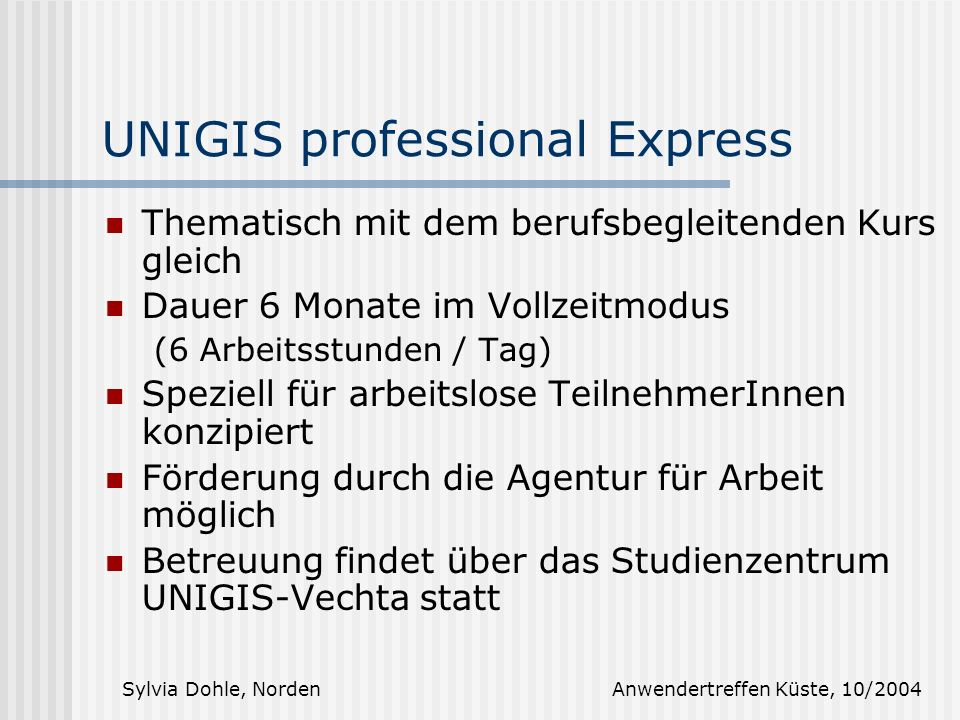 UNIGIS professional Express