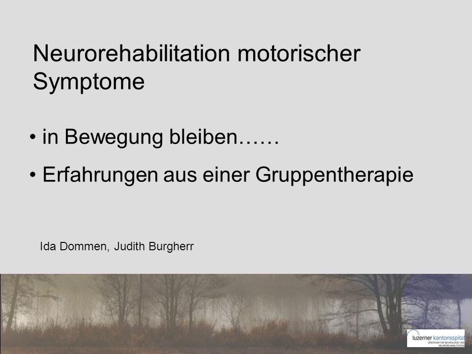 Neurorehabilitation motorischer Symptome