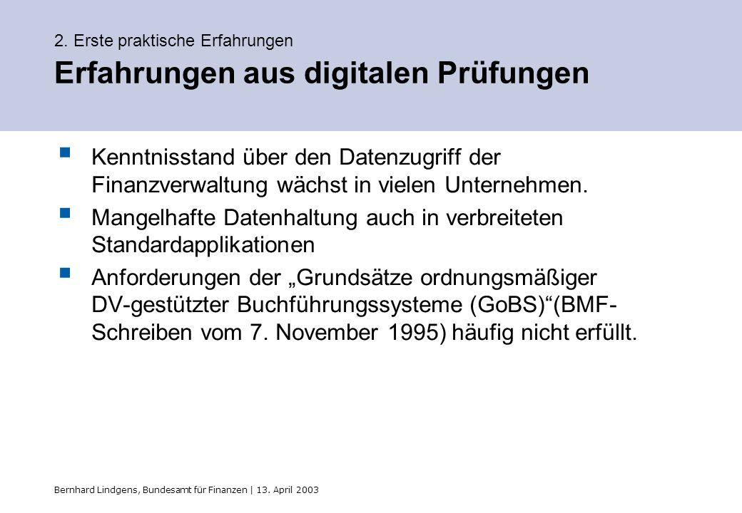 2. Erste praktische Erfahrungen Erfahrungen aus digitalen Prüfungen