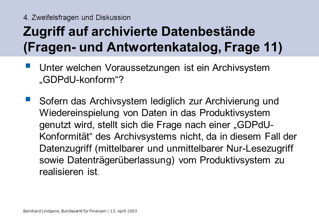 """Unter welchen Voraussetzungen ist ein Archivsystem """"GDPdU-konform"""