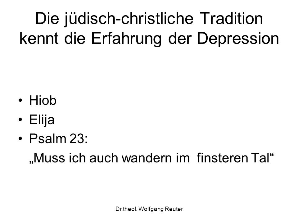 Die jüdisch-christliche Tradition kennt die Erfahrung der Depression