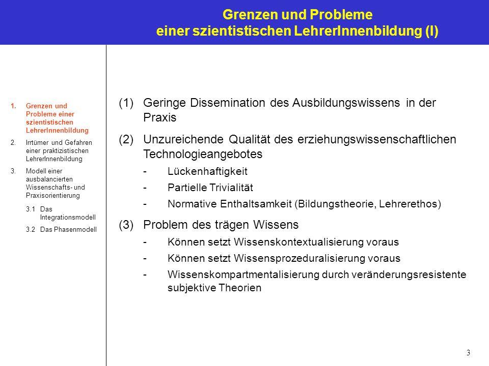 Grenzen und Probleme einer szientistischen LehrerInnenbildung (I)