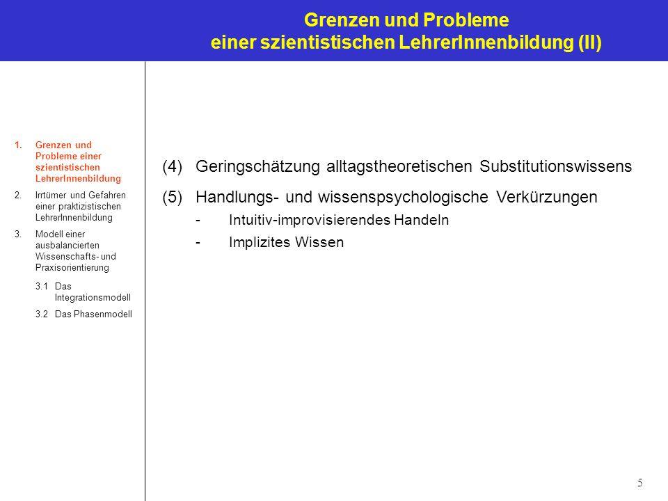 Grenzen und Probleme einer szientistischen LehrerInnenbildung (II)