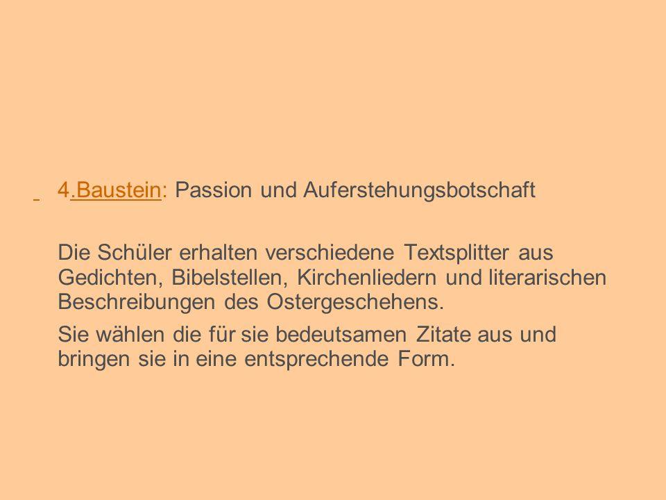 4.Baustein: Passion und Auferstehungsbotschaft