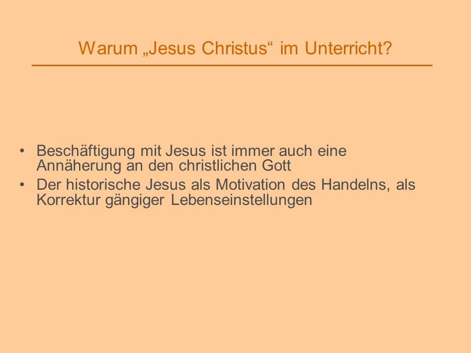 """Warum """"Jesus Christus im Unterricht"""