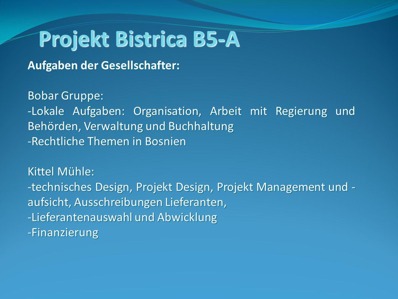 Projekt Bistrica B5-A Aufgaben der Gesellschafter: Bobar Gruppe:
