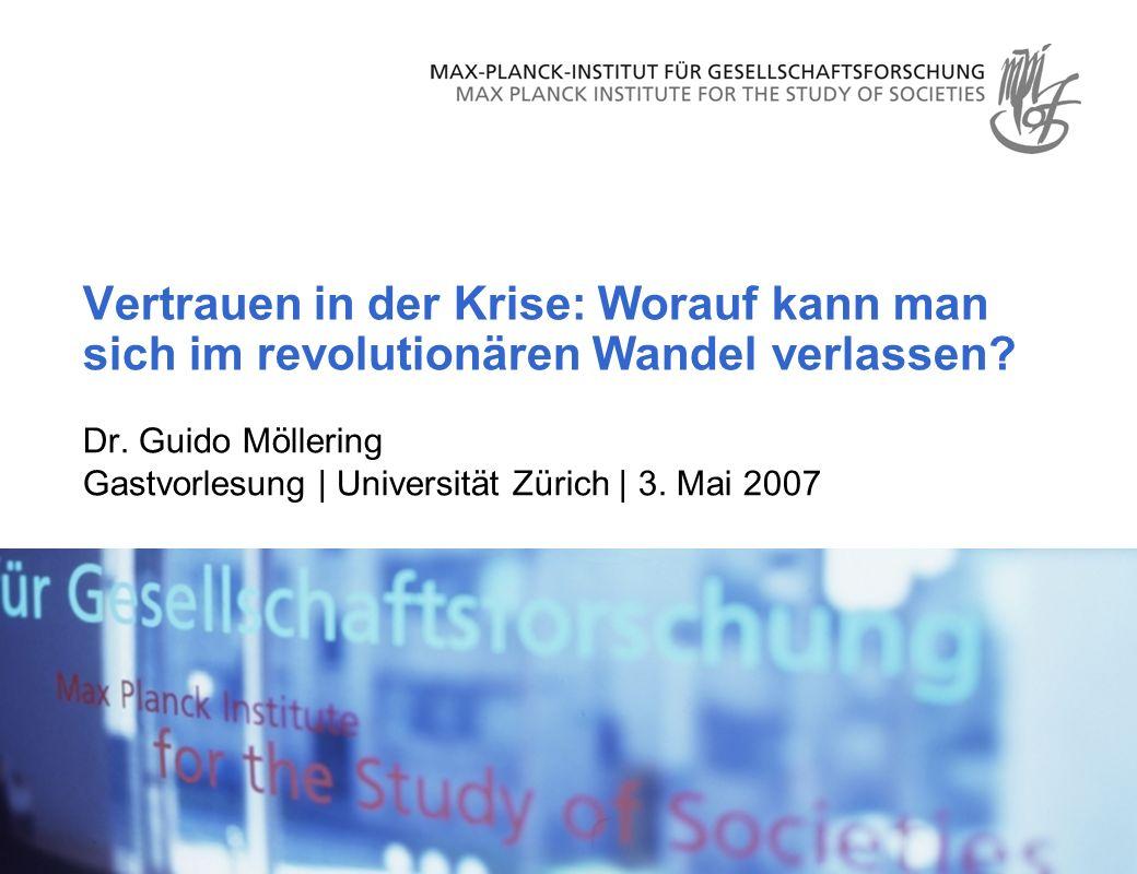 Dr. Guido Möllering Gastvorlesung | Universität Zürich | 3. Mai 2007