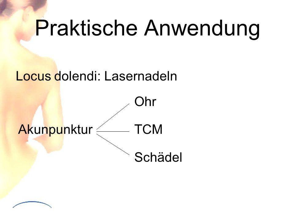 Praktische Anwendung Locus dolendi: Lasernadeln Akunpunktur Ohr TCM