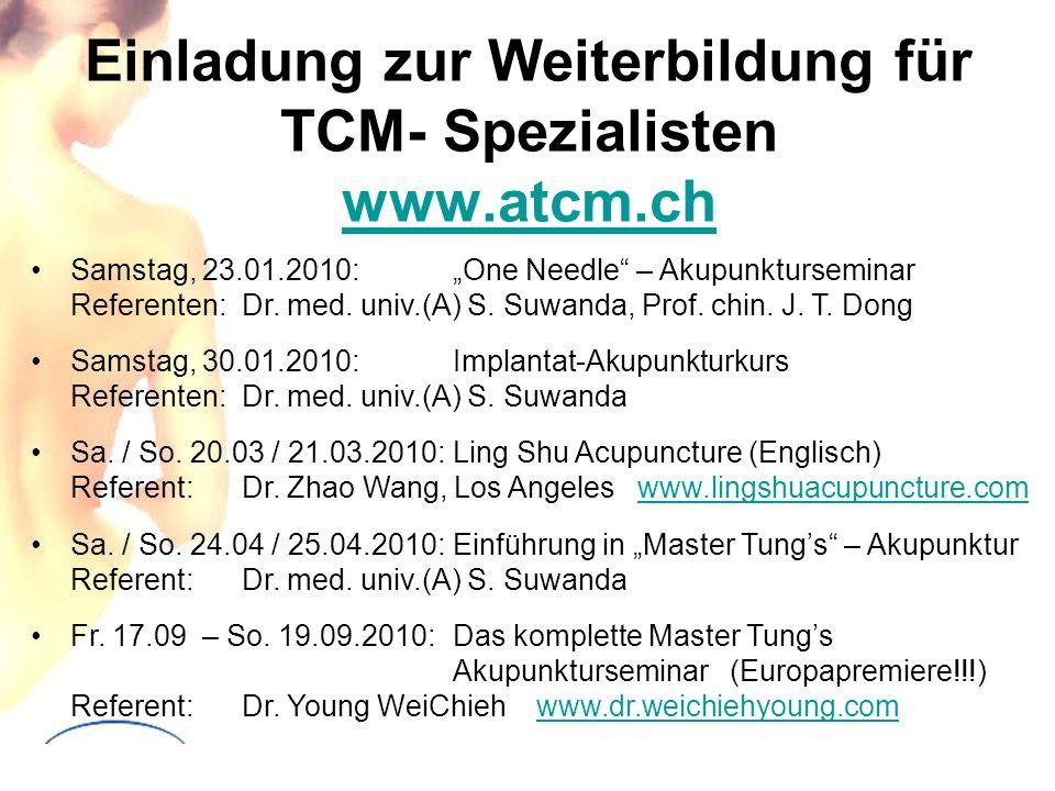 Einladung zur Weiterbildung für TCM- Spezialisten www.atcm.ch