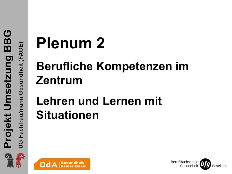 Plenum 2 Berufliche Kompetenzen im Zentrum