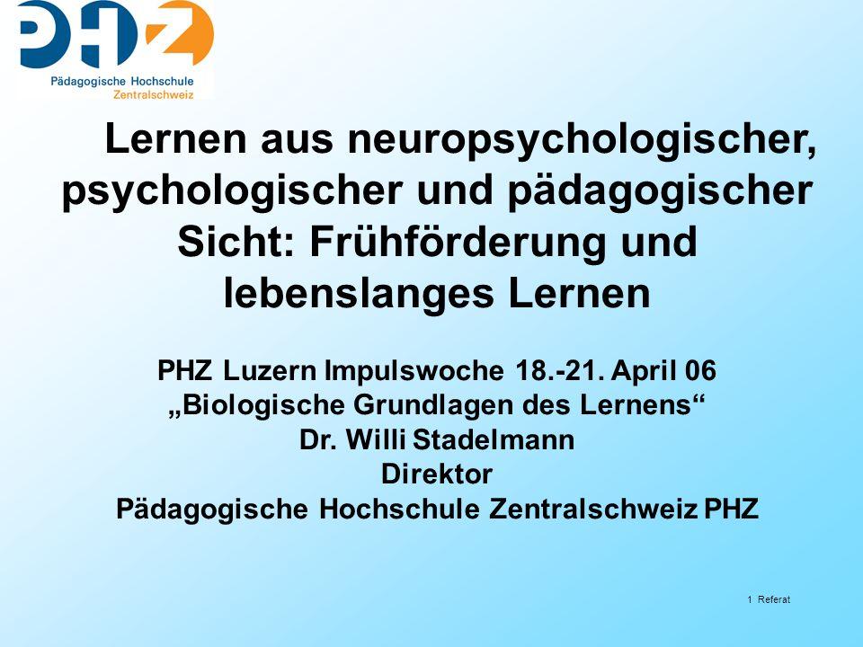 Lernen aus neuropsychologischer, psychologischer und pädagogischer