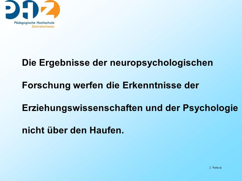 Die Ergebnisse der neuropsychologischen