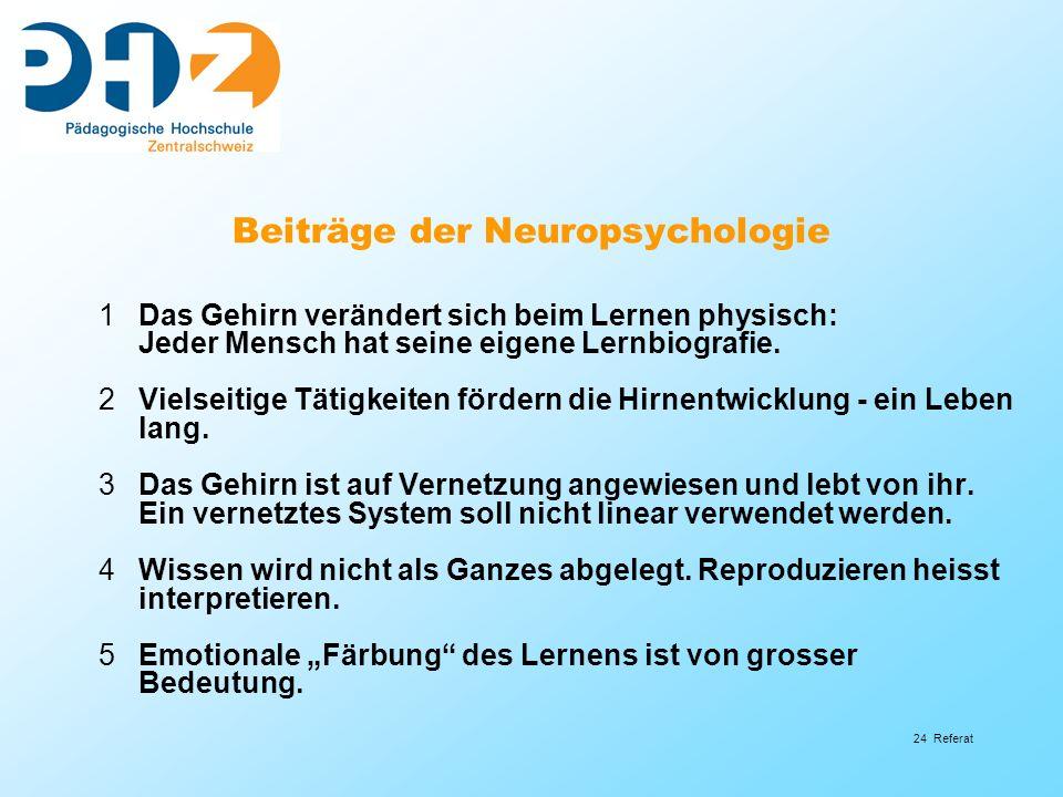 Beiträge der Neuropsychologie