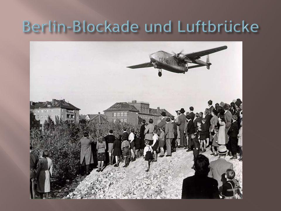 Berlin-Blockade und Luftbrücke