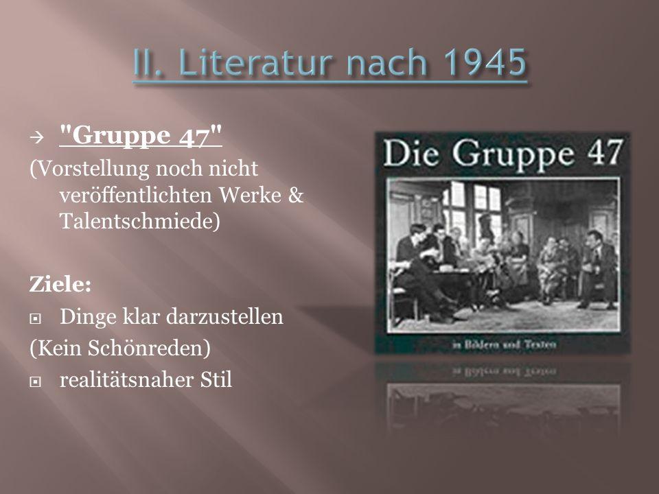 II. Literatur nach 1945 Gruppe 47