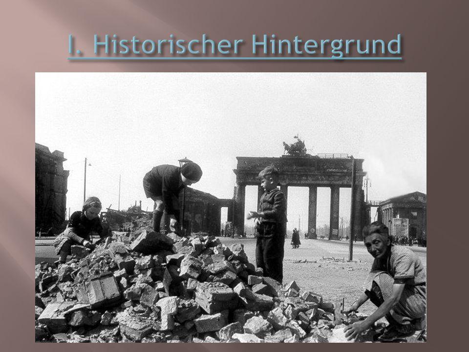 I. Historischer Hintergrund