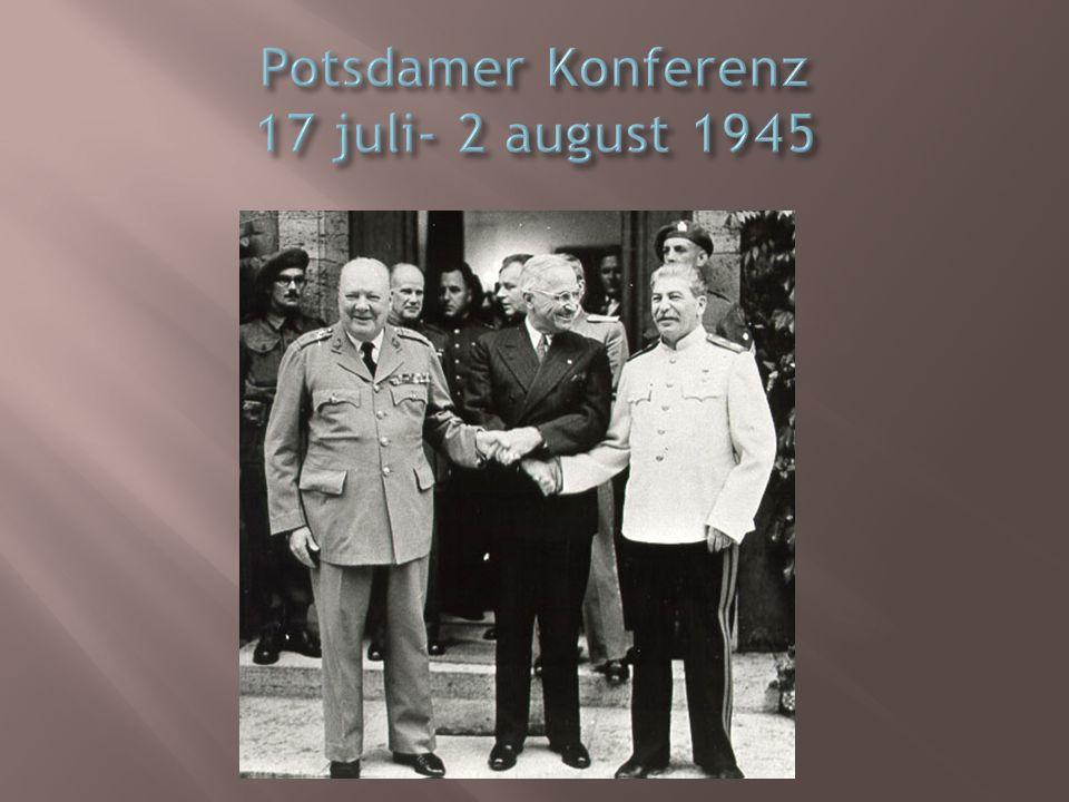 Potsdamer Konferenz 17 juli- 2 august 1945