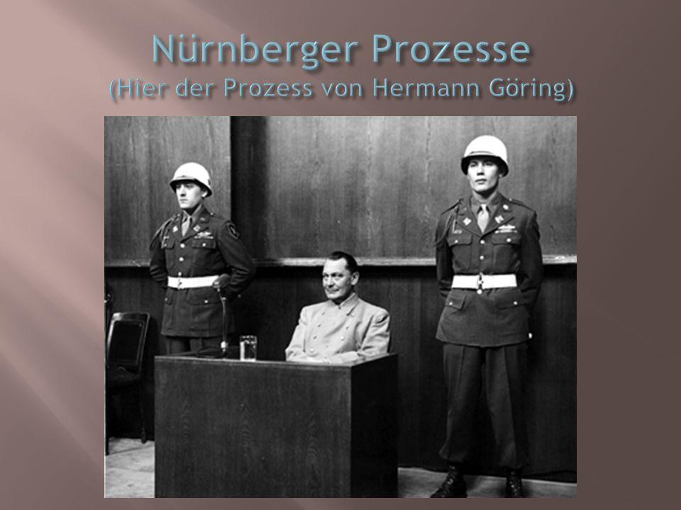Nürnberger Prozesse (Hier der Prozess von Hermann Göring)