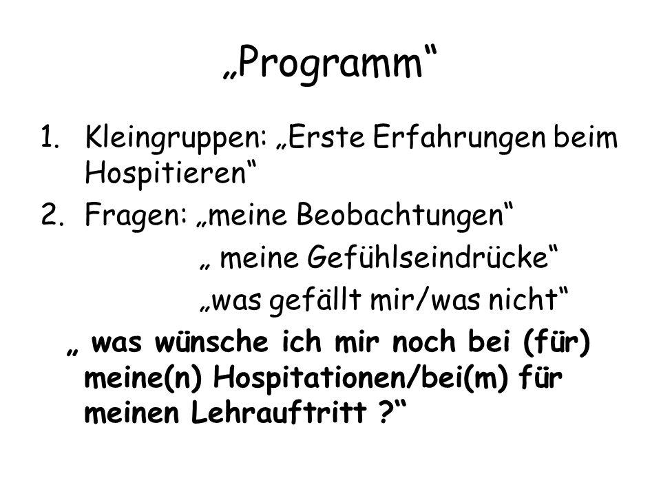 """""""Programm Kleingruppen: """"Erste Erfahrungen beim Hospitieren"""