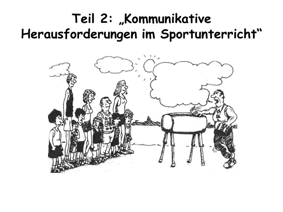 """Teil 2: """"Kommunikative Herausforderungen im Sportunterricht"""
