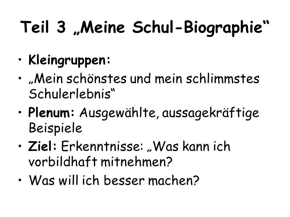 """Teil 3 """"Meine Schul-Biographie"""