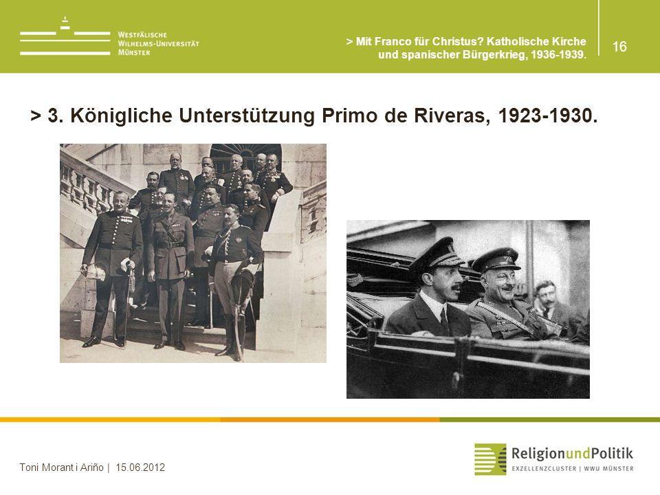 > 3. Königliche Unterstützung Primo de Riveras, 1923-1930.