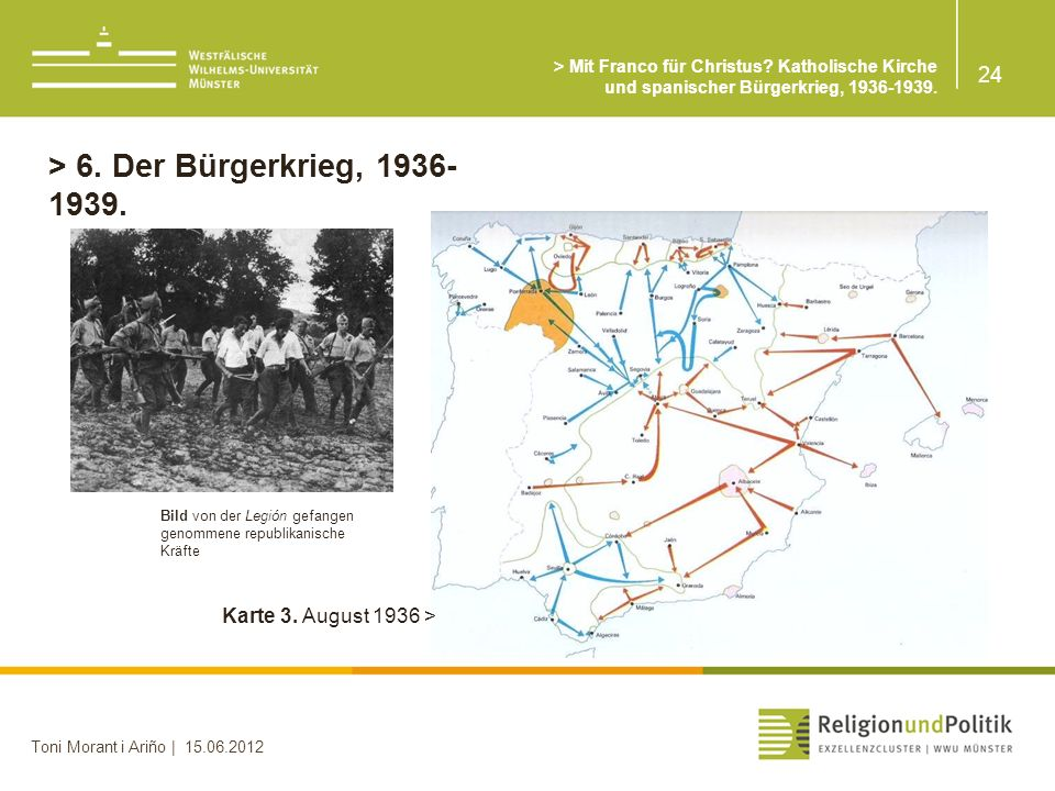 > 6. Der Bürgerkrieg, 1936-1939. 24 Karte 3. August 1936 >