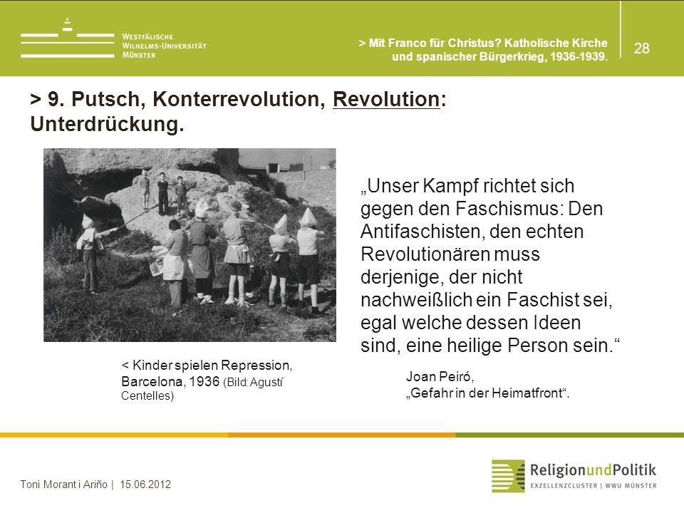 > 9. Putsch, Konterrevolution, Revolution: Unterdrückung.