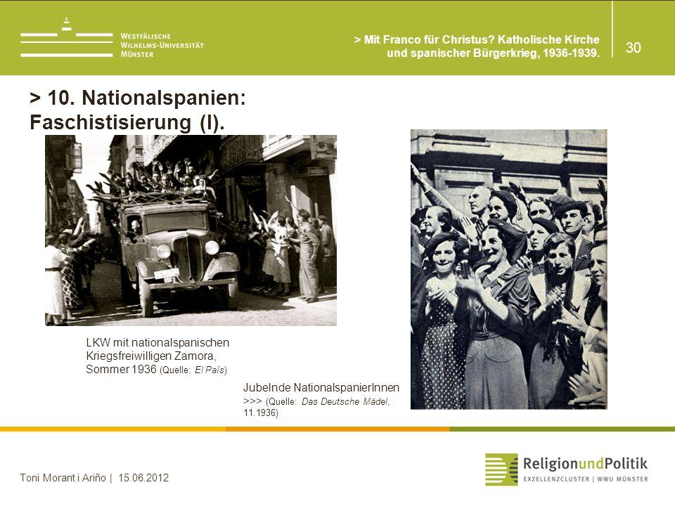 > 10. Nationalspanien: Faschistisierung (I).