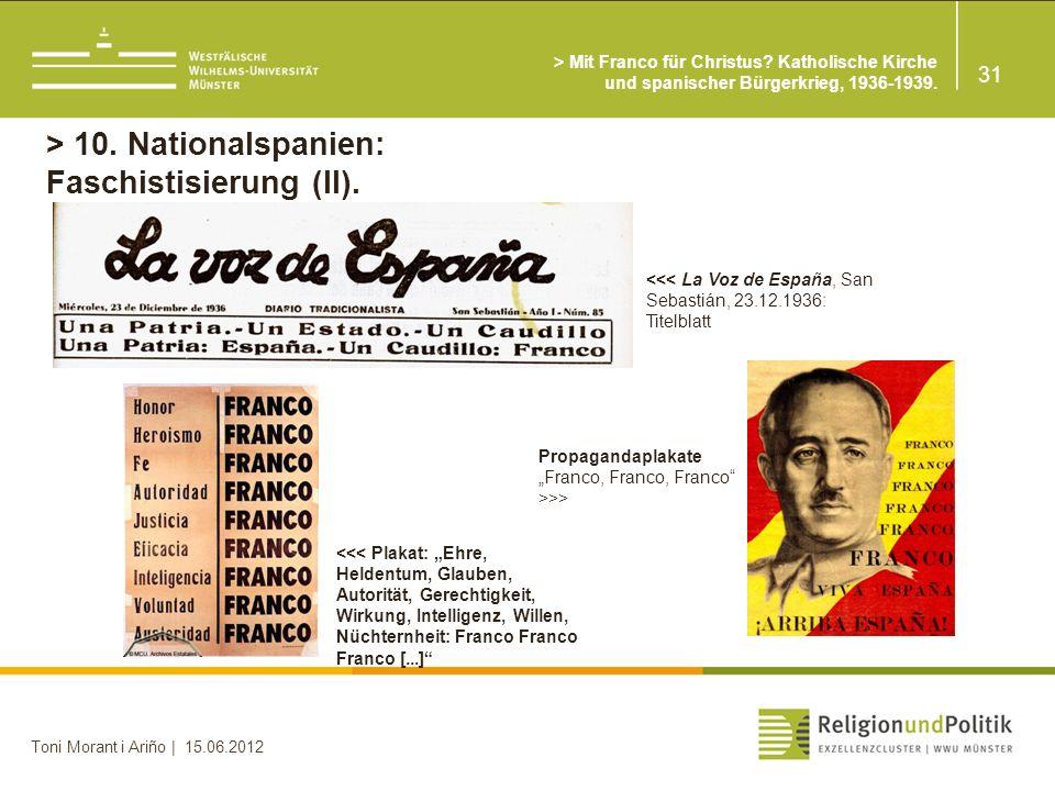 > 10. Nationalspanien: Faschistisierung (II).