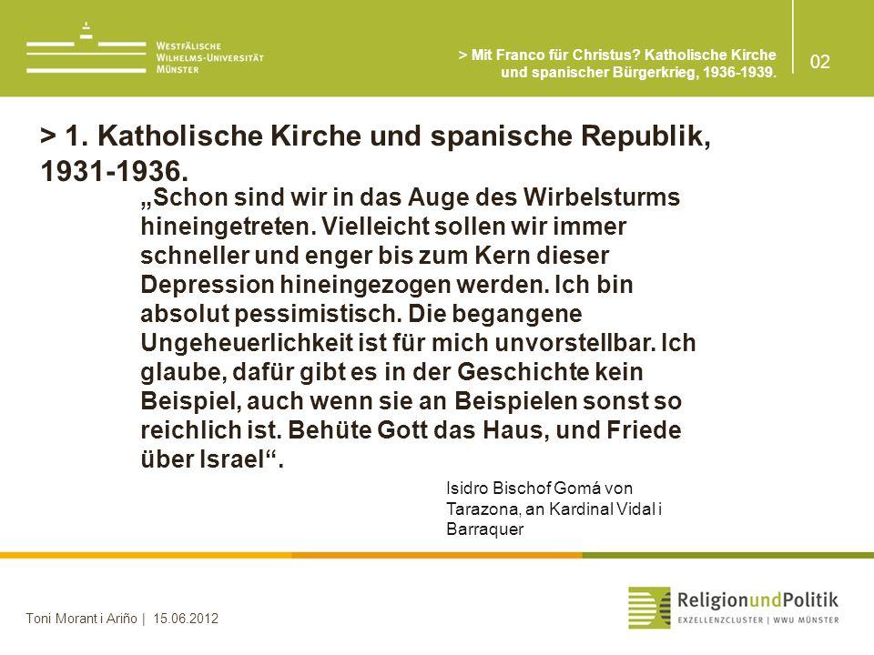 > 1. Katholische Kirche und spanische Republik, 1931-1936.