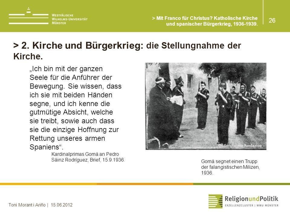 > 2. Kirche und Bürgerkrieg: die Stellungnahme der Kirche.
