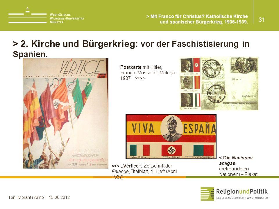 > 2. Kirche und Bürgerkrieg: vor der Faschistisierung in Spanien.