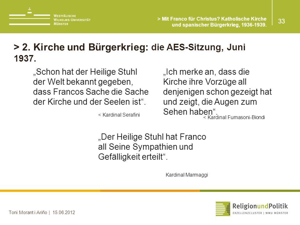 > 2. Kirche und Bürgerkrieg: die AES-Sitzung, Juni 1937.