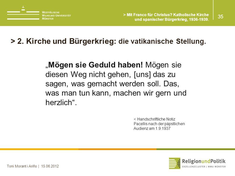 > 2. Kirche und Bürgerkrieg: die vatikanische Stellung.