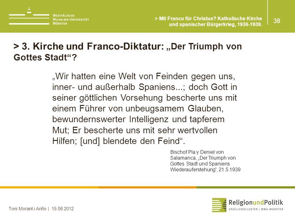"""> 3. Kirche und Franco-Diktatur: """"Der Triumph von Gottes Stadt"""