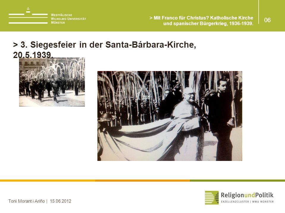 > 3. Siegesfeier in der Santa-Bárbara-Kirche, 20.5.1939.