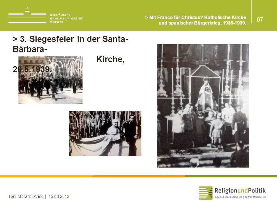 > 3. Siegesfeier in der Santa-Bárbara- Kirche, 20.5.1939.