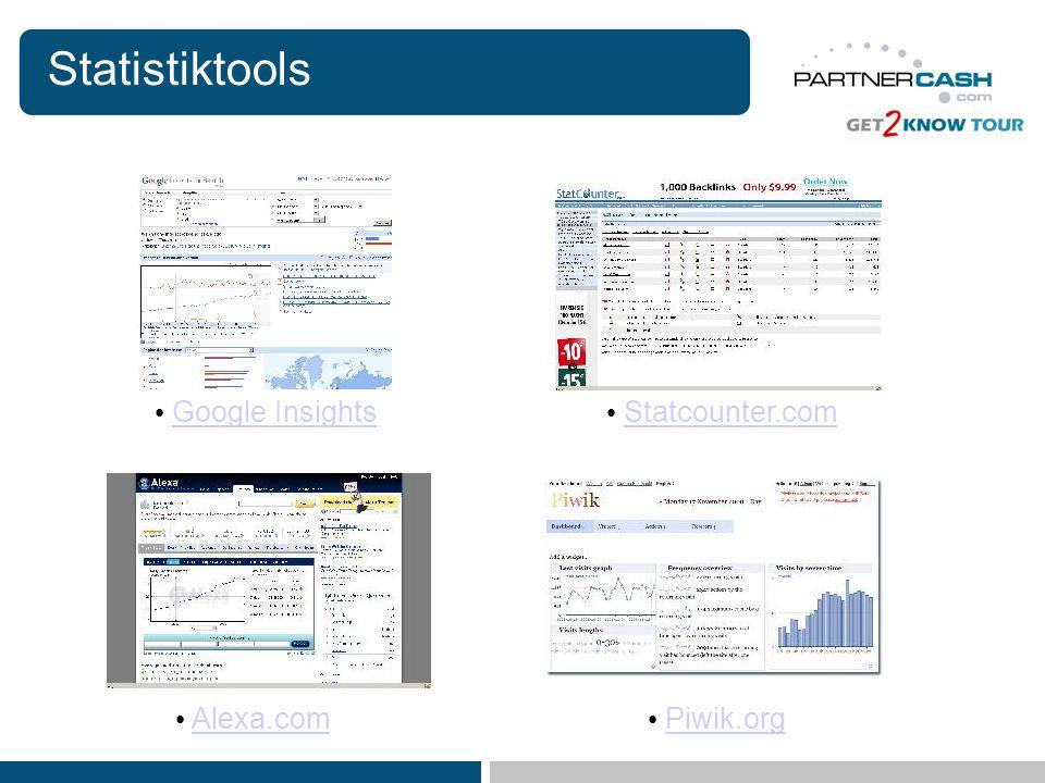Statistiktools Google Insights Statcounter.com Alexa.com Piwik.org