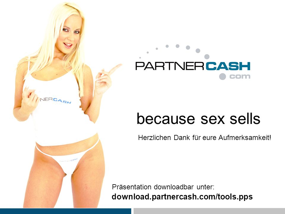 because sex sells download.partnercash.com/tools.pps