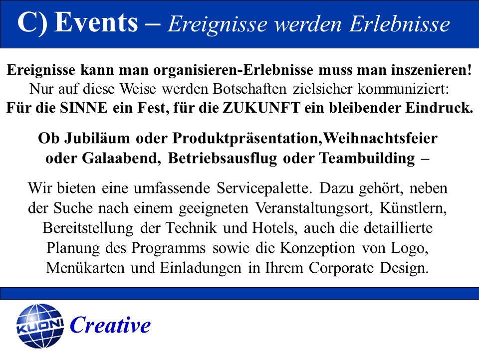 C) Events – Ereignisse werden Erlebnisse