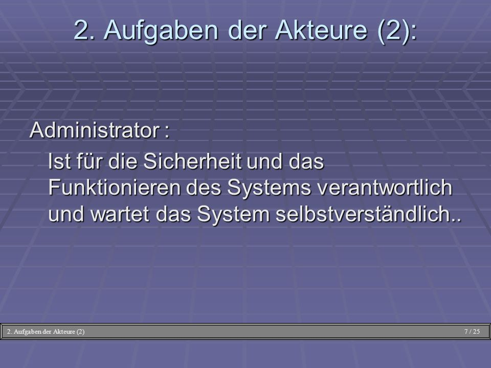2. Aufgaben der Akteure (2):