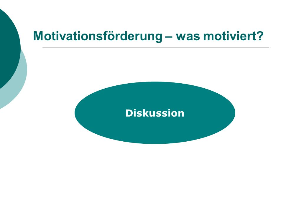 Motivationsförderung – was motiviert