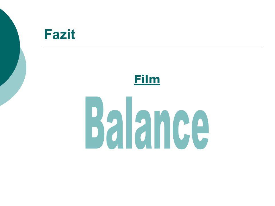 Fazit Film Balance