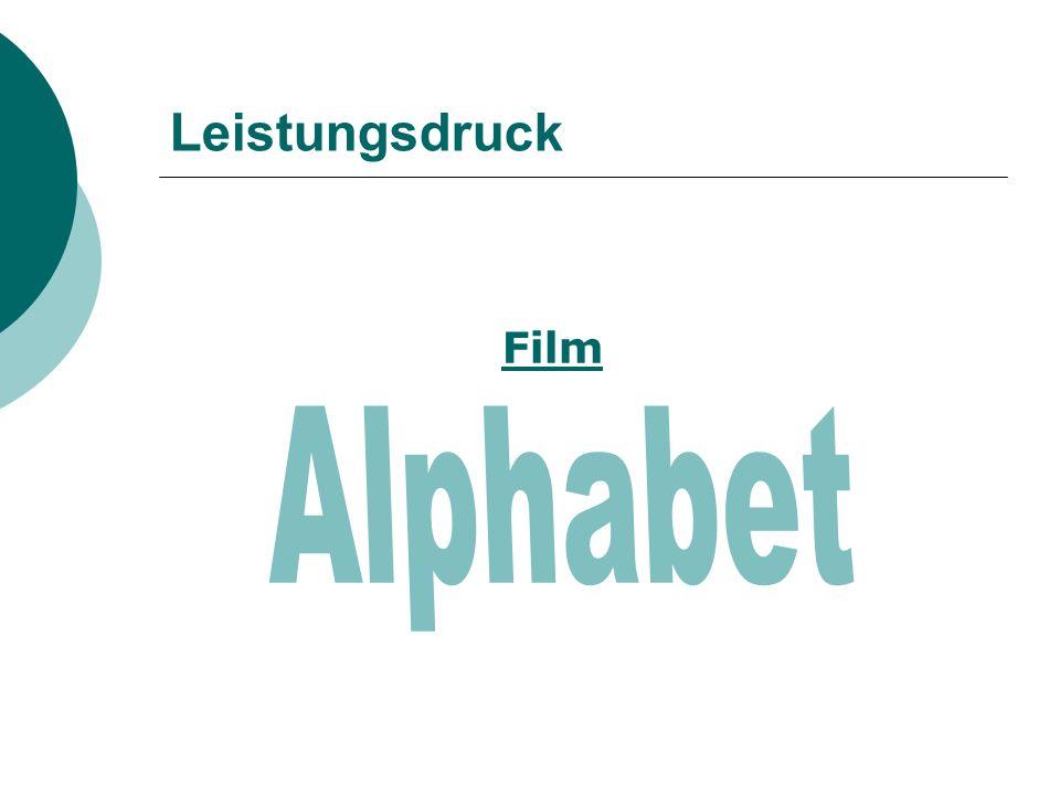 Leistungsdruck Film Alphabet