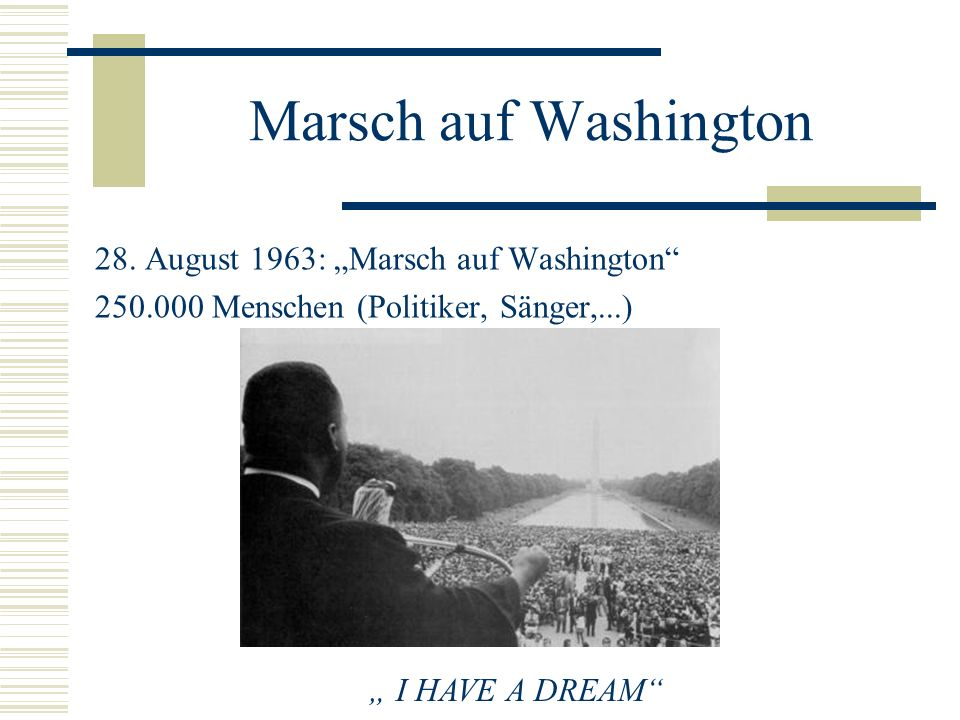 "Marsch auf Washington 28. August 1963: ""Marsch auf Washington"